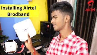Airtel Brodband Installation   Airtel Xstream Fiber Brodband Installation Process   1Gbps Speed