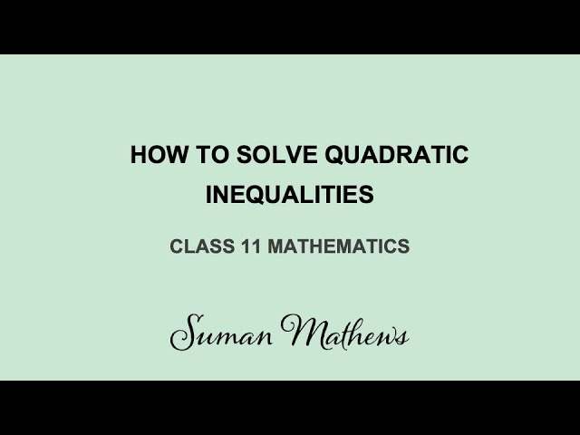 Quadratic Inequalities-Maths-Class 11