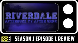 Riverdale Season 1 Episode 1 Review & After Show | AfterBuzz TV