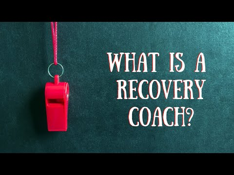 What is A Recovery Coach Intro