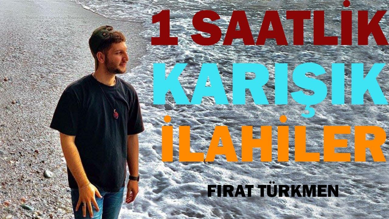 Download 1 SAATLİK KARIŞIK İLAHİLER (Fırat Türkmen)
