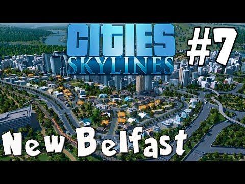 New Belfast (Cities Skylines) #7 - Traffic Problems
