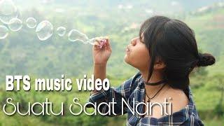 "BTS MV - ""Suatu Saat Nanti"" Hanin Dhiya"