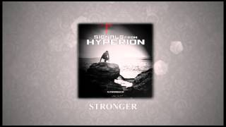 Signals From Hyperion - Stronger [Album Stream]