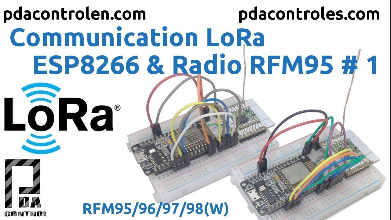 Communication LoRa ESP8266 & Radio RFM95 # 1: PDAControl