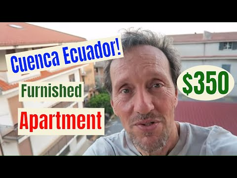 $350 Apartment Tour Furnished 3-BR In Great Neighborhood Of Cuenca Ecuador!