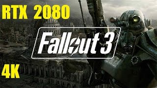 Fallout 3 - 4K Max Settings - RTX 2080 - i7 7700k 4.2GHz