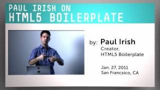 Paul Irish on HTML5 Boilerplate