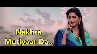 Nakhra Mutiyaar Da (Lyrics) Vinner Dhillon ft. Nishawn Bhullar | Rupin Kahlon | Latest Punjabi Songs