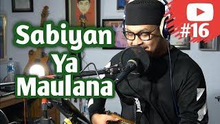 Sabiyan - Ya Maulana // SukaMusik #16 Fandy wd Live Acoustic Cover