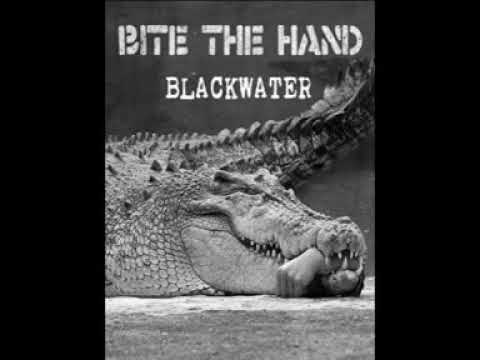 Download BITE THE HAND - blackwater