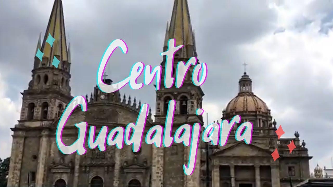 VISITANDO EL CENTRO DE GUADALAJARA, JALISCO-EO102