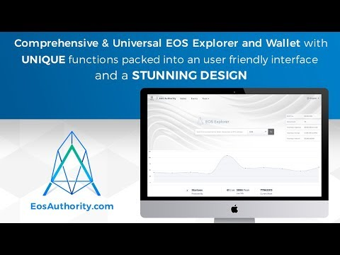 Introducing The OFFICIAL EOS EXPLORER Of EOS Authority