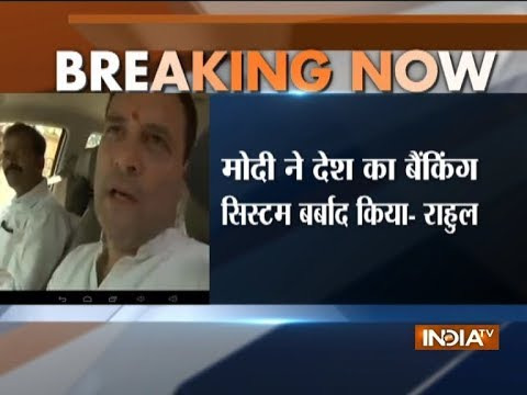 PM has destroyed the banking system; Nirav Modi fled with crores & PM didn't utter a word: Rahul