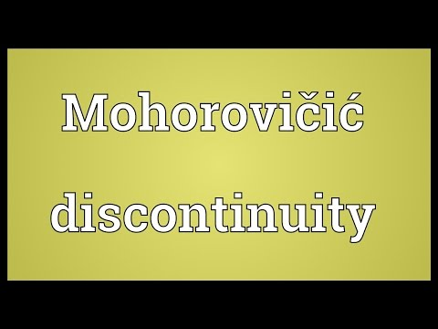 Mohorovičić discontinuity Meaning