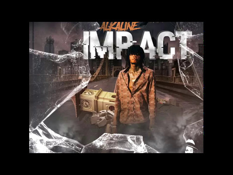 Alkaline   Impact   (official audio) may 2017