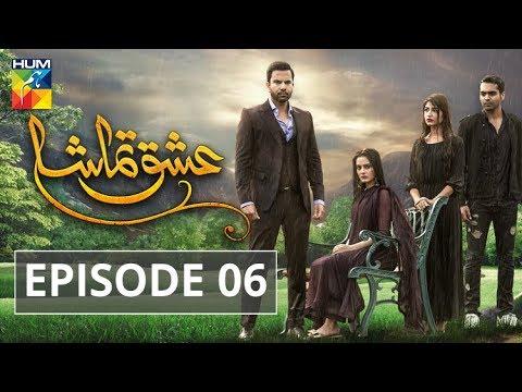 Ishq Tamasha Episode 06 HUM TV Drama
