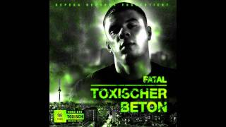 Glas hoch für die Jungs - Fatal feat. PTK361