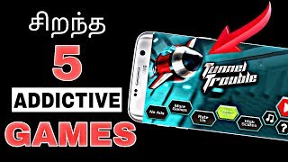 5 சிறந்த Addictive Games | 5 Top Addictive Games for Android in March 2018