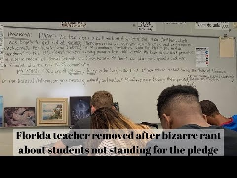 Florida teacher removed after bizarre rant about students not standing for the pledge