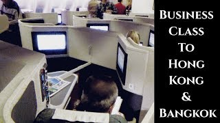 Flying Business Class to Hong Kong and Thailand