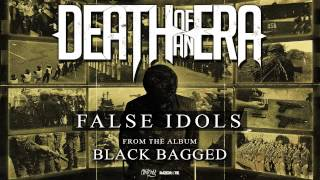 Death Of An Era - False Idols (Full Album Stream)