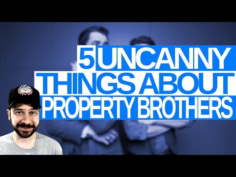 5 Uncanny Things About Property Brothers