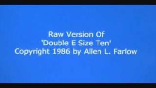 Double E Size Ten.wmv