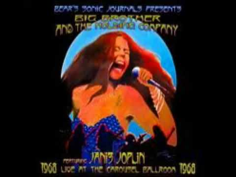 Low Big Brother and the Holding Company Featuring Janis Joplin   Live At The Carousel Ballroom 1968