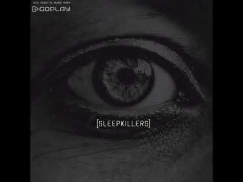Sleepkillers - Drown