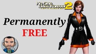 Permanently FREE Game - No One Lives Forever 1 & 2