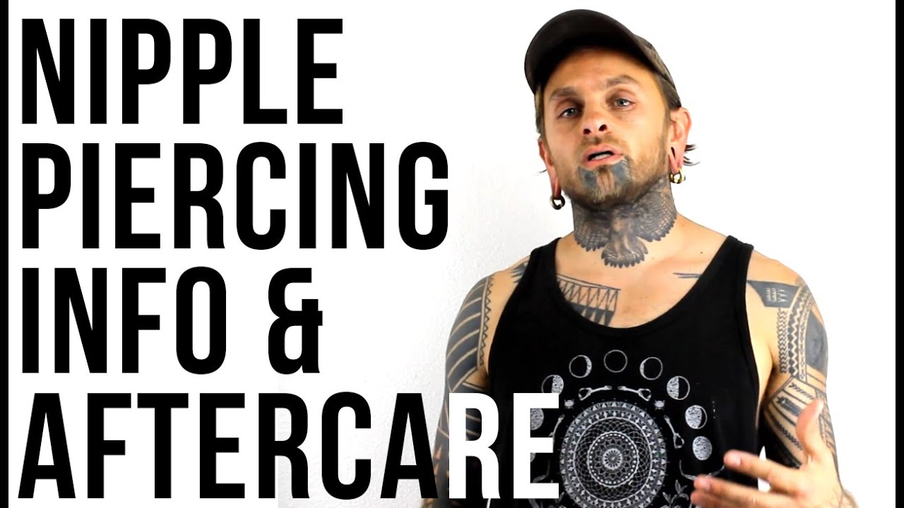 How to prepare for a nipple piercing