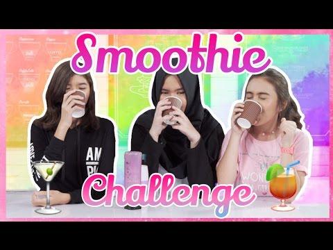 Smoothie Challenge - Youtube Space Jakarta || Peachy Liv ft. Karina Devi & Cantika Putri