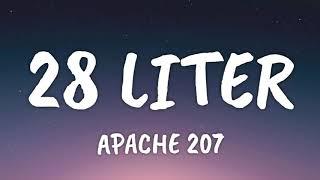 Apache 207 - 28 Liter (Lyrics)