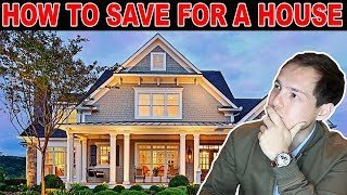 How To Save For A House (Plus EVERYTHING else you