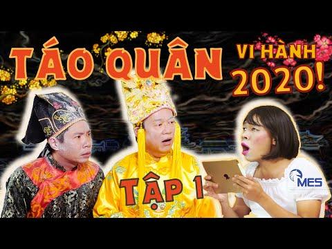 Táo Quân 2020 | Táo Quân Vi Hành Tập 1| Phim Hài Tết 2020 Mới Hay Nhất Công Lý, Trung Ruồi