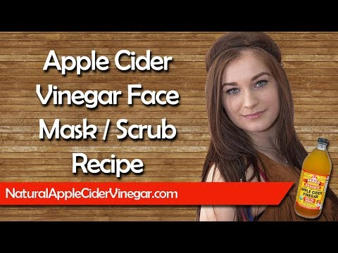 Best All Natural Face Mask/Scrub with Apple Cider Vinegar Recipe