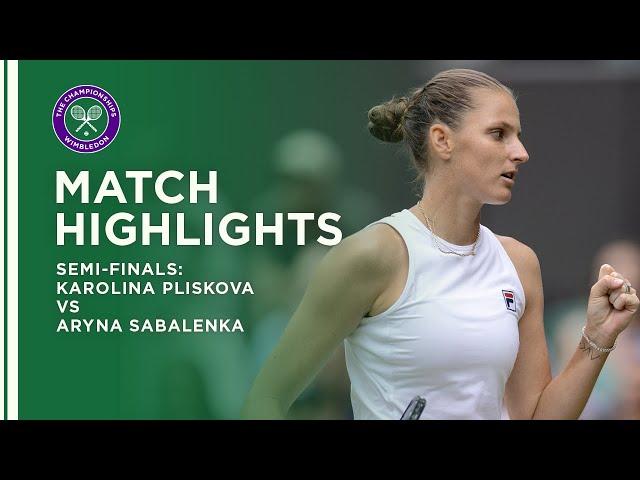 Karolina Pliskova vs Aryna Sabalenka   Semi-Final Highlights   Wimbledon 2021