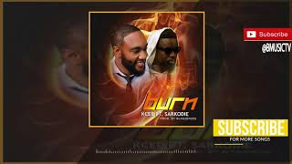 Kcee - Burn Ft Sarkodie OFFICIAL AUDIO 2018