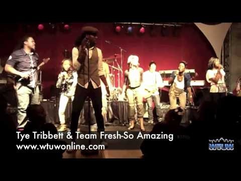 Tye & Team Fresh-So Amazing.mov