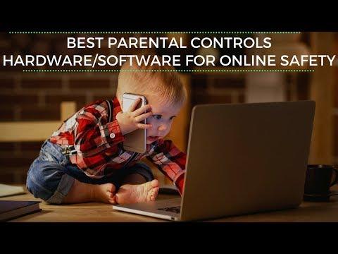 Best Parental Controls    Hardware/Software/Apps For Online Safety
