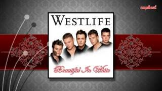 BEAUTIFUL IN WHITE (With Lyrics)   -   Westlife