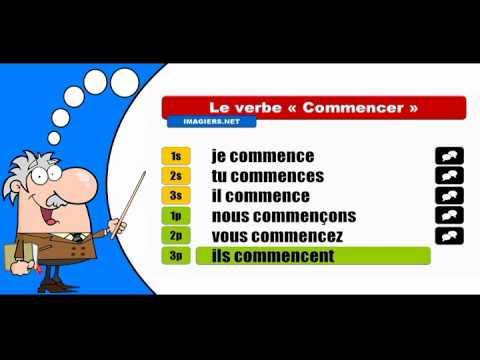 La Conjugaison Du Verbe Commencer Indicatif Present Youtube