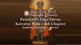 Yoga Sutras 4.10 - 4.12, Caught Between Past & Future - David Andrew Miliotis - Ashtanga Yoga