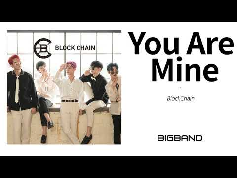[KPOP Idol Single Album] BlockChain - You Are Mine ㅣ 블록체인 ㅣ 댄스아이돌 ㅣ보이그룹 ㅣ Boy Group
