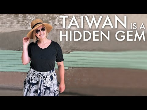 Taiwan is a Hidden Gem