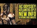 Assassin's Creed Odyssey Fate of Atlantis Episode 2 INFO & More! (AC Odyssey Fate Of Atlantis)