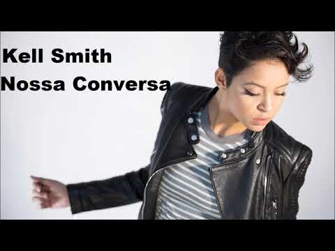 Kell Smith - Nossa Conversa (Audio)