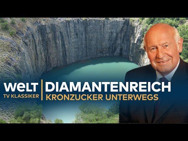 DIAMANTENREICH Südafrika - Kronzucker unterwegs | Doku - TV Klassiker