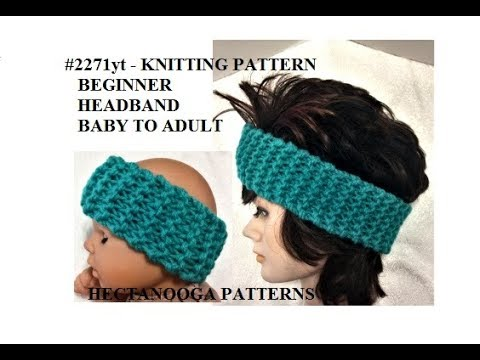Beginner Knitting Headband For All Ages Newborn To Adult 2271